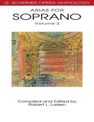 Arias for Soprano By Larsen, Robert L. (CRT)