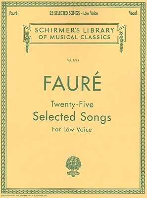 25 Selected Songs By Faure, Gabriel (COP)/ Farquhar, M. (CRT)